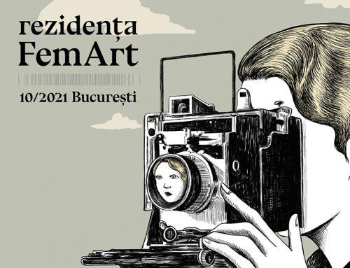 Cine sunt finalistele competiției Rezidența FemArt 2021